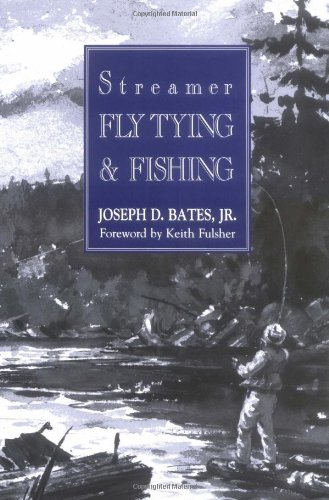 9780811717021: Streamer Fly Tying and Fishing
