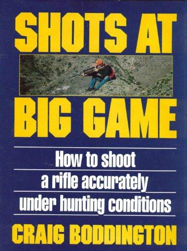 9780811717038: Shots at Big Game