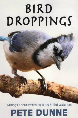 9780811717250: Bird Droppings: Writings About Watching Birds & Bird Watchers