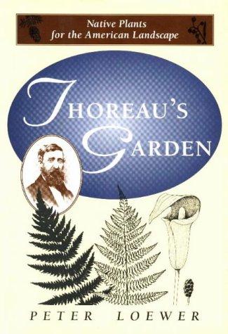 9780811717281: Thoreau's Garden