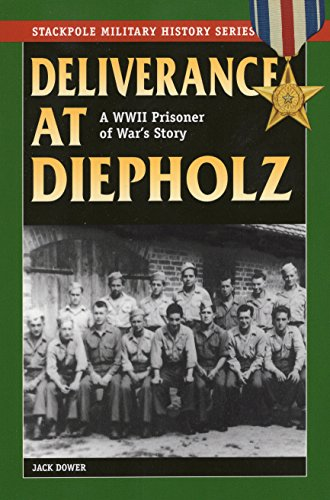 9780811717533: Deliverance at Diepholz: A WWII Prisoner of War's Story (Stackpole Military History Series)