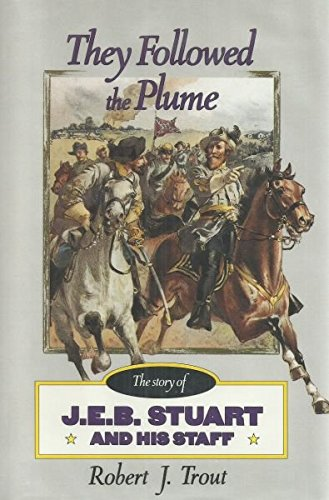 They Followed the Plume: Trout, Robert J.