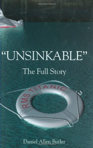 Unsinkable : The Full Story of RMS Titanic