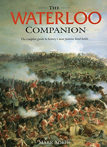 9780811718547: The Waterloo Companion: The Complete Guide to History's Most Famous Land Battle