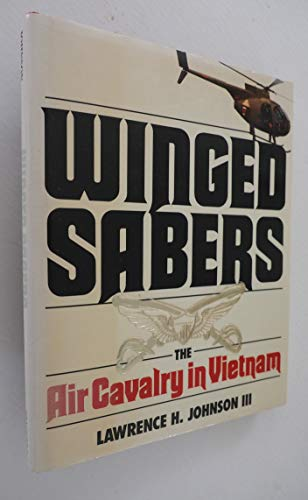 Winged Sabers: Johnson, Lawrence H.,