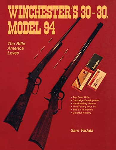 9780811719056: Winchester's 30/30, Model 94: The Rifle America Loves