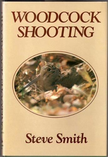 Woodcock Shooting: Steve Smith