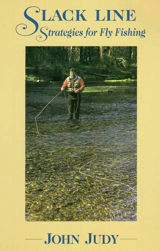 9780811720755: Slack Line Strategies for Fly Fishing