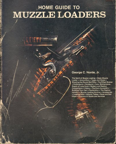 9780811721011: Home Guide to Muzzle Loaders