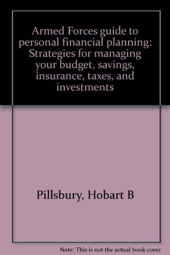 Armed Forces Guide to Personal Financial Planning: Baldwin, Robert H.,