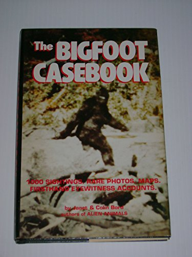 BIGFOOT CASEBOOK: Bord, Janet and Colin