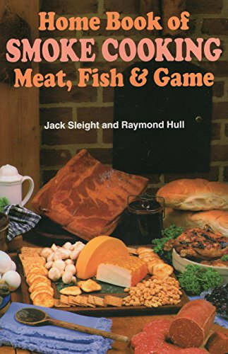 9780811721950: Home Book of Smoke Cooking: Meat, Fish & Game