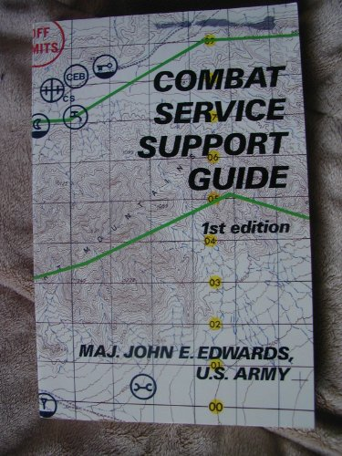 9780811722278: Combat Service Support Guide: 1st Edtion