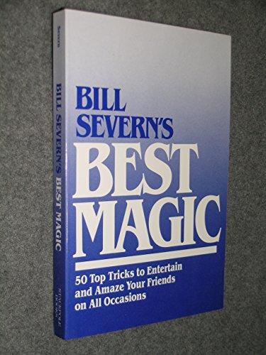 9780811722292: Bill Severn's Best Magic (Bill Severn's Magic)