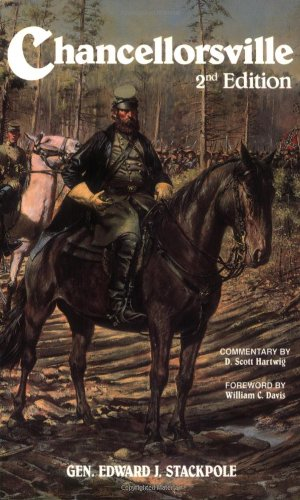 Chancellorsville (Stackpole): Edward J. Stackpole,
