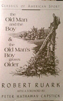 9780811722971: The Old Man and the Boy & The Old Man's Boy Grows Older - 2 Books in One (Classics of American Sport Series)