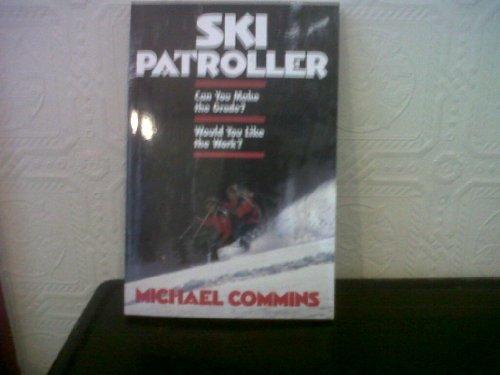 Ski Patroller: Commins, Michael
