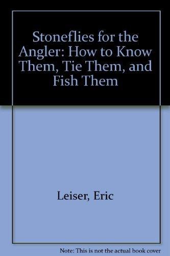 9780811724012: Stoneflies for the Angler