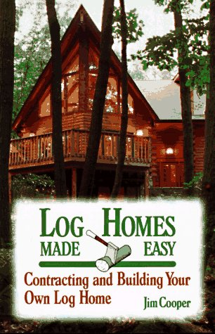 9780811724227: Log Homes Made Easy (How-To Guides)
