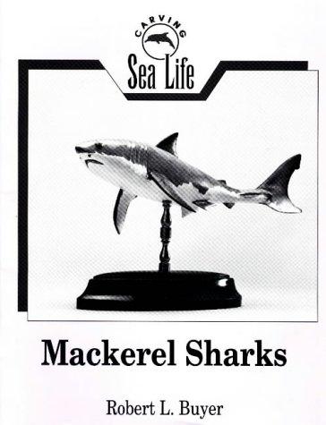 9780811724685: Mackerel Shark (Carving Sea Life Series)