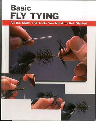 BASIC FLY TYING: ALL THE SKILLS AND: Rounds (Jon). Editor.