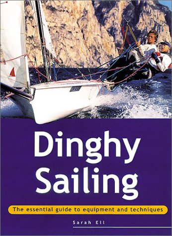 9780811724746: Dinghy Sailing