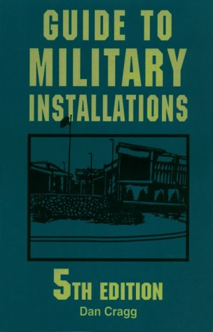 9780811724845: Guide to Military Installations: 5th Edition