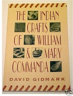 9780811725491: The Indian Crafts of William & Mary Commanda
