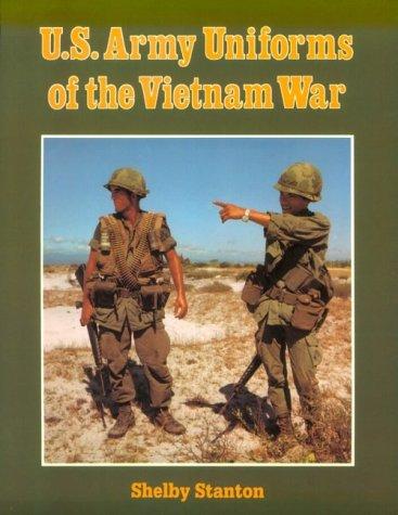 9780811725842: U.S. Army Uniforms of the Vietnam War