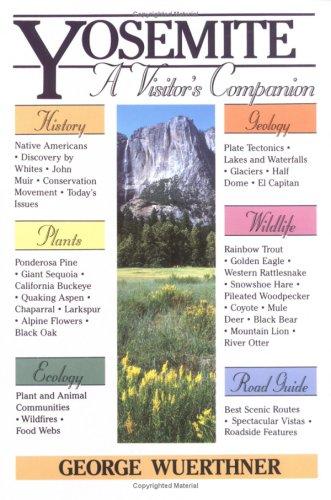 9780811725989: Visitor's Companion to Yosemite: A Visitor's Companion (National Park Visitor's Companions)