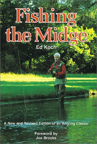 9780811726146: Fishing the Midge: A New and Revised Edition of an Angling Classic