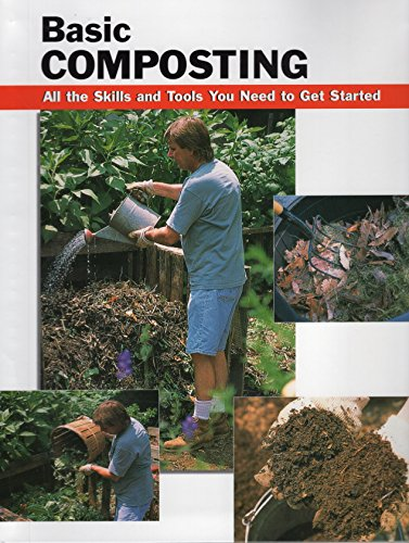 9780811726474: Basic Composting: All the Skills and Tools You Need to Get Started (How To Basics)