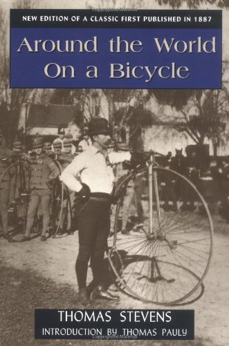 9780811726535: Around the World on a Bicycle (Classics of American Sport)