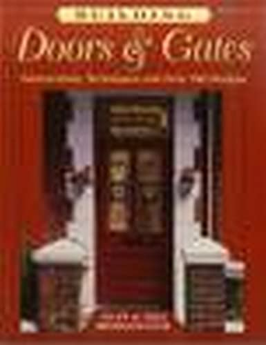 9780811726788: Building Doors & Gates: Instructions, Techniques and over 100 Designs