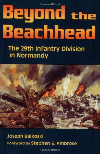9780811726825: Beyond the Beachhead: The 29th Infantry Division in Normandy