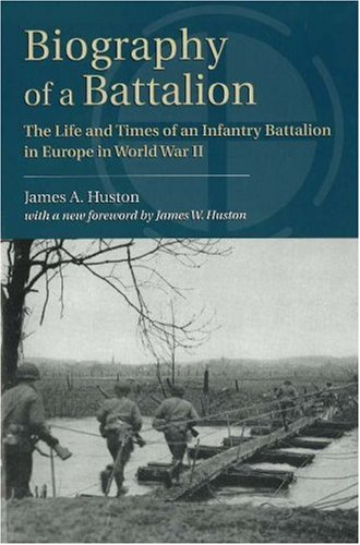 9780811726948: Biography of a Battalion