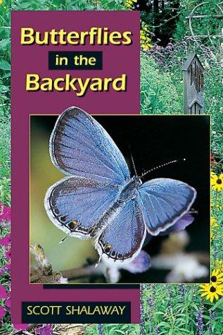 9780811726955: Butterflies in the Backyard