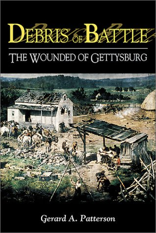 9780811727037: Debris of Battle: The Wounded of Gettysburg