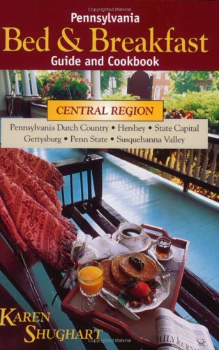 9780811727051: Pennsylvania Bed & Breakfast Guide & Cookbook