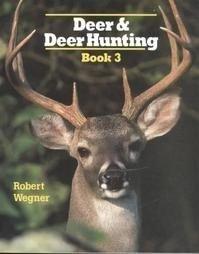 9780811727143: Deer & Deer Hunting: Book 3 (Bk. 3)
