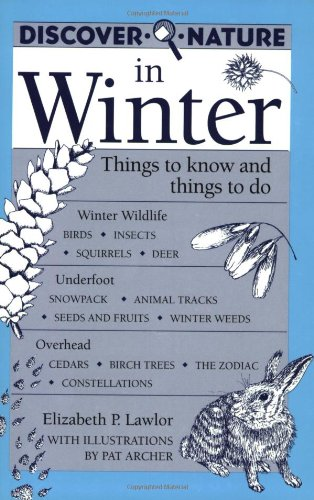 Discover Nature in Winter (Discover Nature Series): Lawlor, Elizabeth