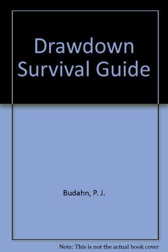 Drawdown Survival Guide: Budahn, P. J.