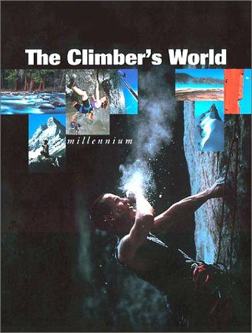 9780811727365: The Climber's World