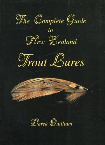 9780811727372: The Complete Guide to New Zealand Trout Lures