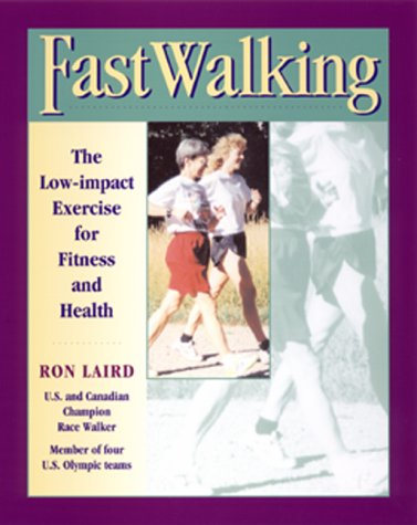 Fast Walking: Ron Laird