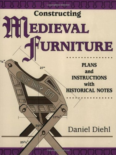 9780811727952: Constructing Medieval Furniture: Plans and Instructions with Historical Notes (Master Craftsmen)