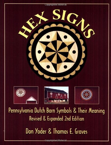 9780811727990: Hex Signs: Pennsylvania Dutch Barn Symbols & Their Meaning