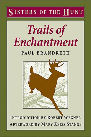 Trails of Enchantment (Sisters of the Hunt)