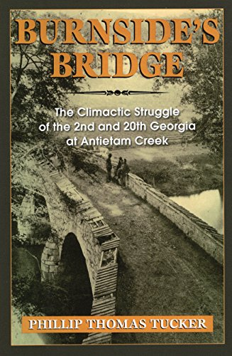 9780811728164: Burnside's Bridge: The Climactic Struggle of the 2nd and 20th Georgia at Antietam Creek