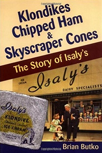 9780811728447: Klondikes Chopped Ham and Skyscraper Cones: The Story of Isaly's